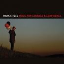 Music for Courage & Confidence/Mark Eitzel