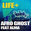 Afro Ghost feat. Alma Carlson/Life+