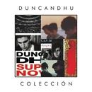 Coleccion/Duncan Dhu