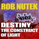 Destiny, Construct of Light/Rob Nutek