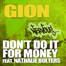 Don't Do It For Money feat. Nathalie Bulters/Gion