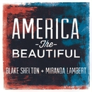 America the Beautiful/Blake Shelton and Miranda Lambert