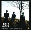 Twilight Of The Innocents (Deluxe Edition)/Ash