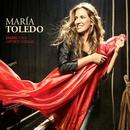 Dame una oportunidad/Maria Toledo