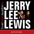 Live From Austin TX/Jerry Lee Lewis