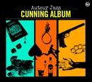 Cunning Album/Auteur Jazz