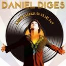 ¿Donde estabas tu en los 70?/Daniel Diges