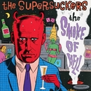 The Smoke Of Hell/Supersuckers