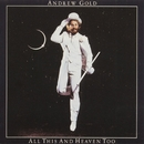 All This and Heaven Too/Andrew Gold
