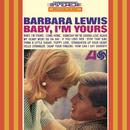 Baby, I'm Yours/Barbara Lewis
