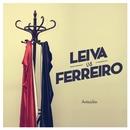 Anticiclón/Leiva vs. Ferreiro