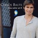 Cómo estar sin ti/Carlos Baute
