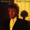 Tonight I'm Yours [Expanded Edition]/Rod Stewart