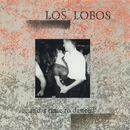...And A Time To Dance/Los Lobos