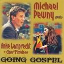 Going Gospel/Michael Pewny meets Anke Lamprecht & Chor Timeless