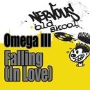 Falling (In Love)/Omega III