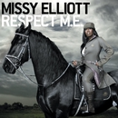Respect M.E./Missy Elliott