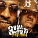 Living Legends/8Ball & MJG