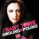 Ground N Pound/Baby Anne