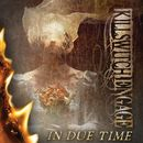 In Due Time/Killswitch Engage