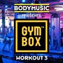 Bodymusic Presents Gymbox - Workout 3/Bodymusic Presents Gymbox - Workout 3