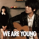 WE ARE YOUNG(featuring 川口春奈)/伊藤祥平