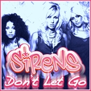 Don't Let Go/Sirens