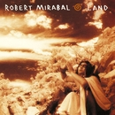 The Story Of Land/Robert Mirabal