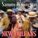 Visits New Orleans/Sammy Rimington