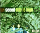 Tide Is High/Seeed