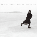 Songs of a Prairie Girl/Joni Mitchell