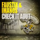 Check It Auut/Faustix & Imanos