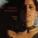 The Main Refrain/Wendy Waldman