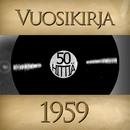Vuosikirja 1959 - 50 hittiä/Vuosikirja