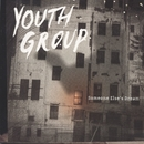 Someone Else's Dream/Youth Group