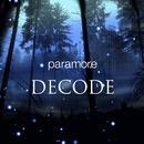 Decode/Paramore
