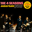 The 4 Seasons Entertain You/The Four Seasons