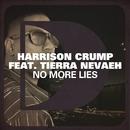 No More Lies (feat. Tierra Nevaeh)/Harrison Crump