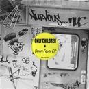 Down Fever/Only Children