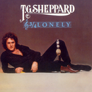 3/4 Lonely/T.G. Sheppard