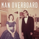 The Absolute Worst/Man Overboard