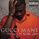 The State vs. Radric Davis (Deluxe)/Gucci Mane