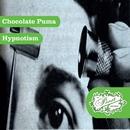 Hypnotism/Chocolate Puma