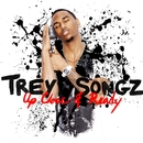 Up Close and Ready/Trey Songz