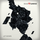 Let Down [Live]/Dead By Sunrise