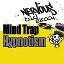 Hypnotism/Mind Trap