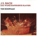 Bach, JS: Das Wohltemperierte Klavier/Ton Koopman