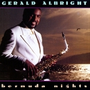 Bermuda Nights/Gerald Albright