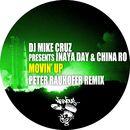 Movin' Up - Peter Rauhofer Remix/DJ Mike Cruz presents Inaya Day & China Ro