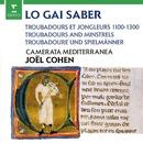 Joel Cohen: Lo Gai Saber - Troubadours and Minstrels 1100-1300/Joel Cohen